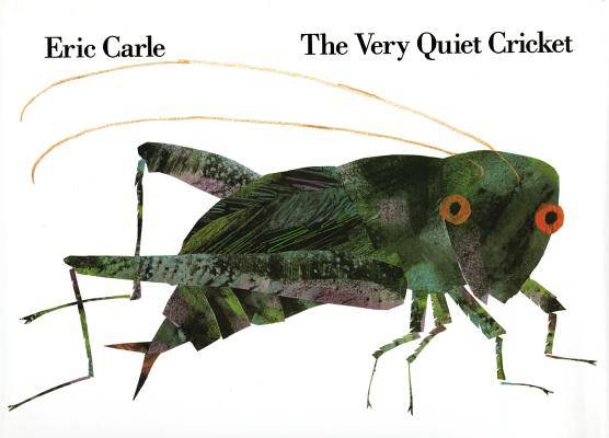 Very Quiet Cricket By Carle, Eric